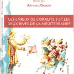 Revue N°5 : Les enjeux de l'oralité sur les deux rives de la méditerranée