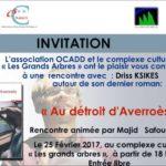 Ocadd et le complexe culturel « Les grands arbres » organisent une rencontre avec Driss Ksikes